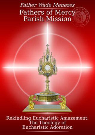 Rekindling Eucharistic Amazement